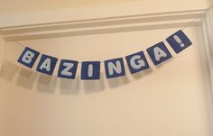 FUN NERD PARTY DECORATION    FREE SHIPPING BAZINGA Garland Banner by madebygwen on Etsy, $25.00