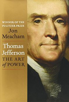 Thomas Jefferson: The Art of Power by Jon Meacham http://www.amazon.com/dp/1400067669/ref=cm_sw_r_pi_dp_eGNwvb0BT4AYB