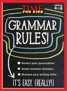 Grammar books can be dry and boring, but with TIME For Kids Grammar Rules…