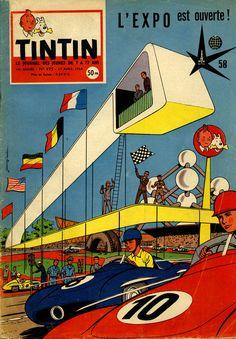 ... à l'occasion de l'ouverture de l'Exposition universelle de Bruxelles 1958, le journal pour la jeunesse TINTIN s'offre une magnifique co...