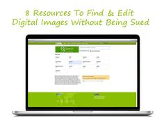 8 Resources To Find & Edit Digital Images Without Being Sued