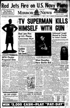 June 16th 1959 George Reeve aka Superman committed suicide
