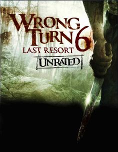 """Trailer pics and plot for upcoming horror movie """"Wrong Turn 6"""""""