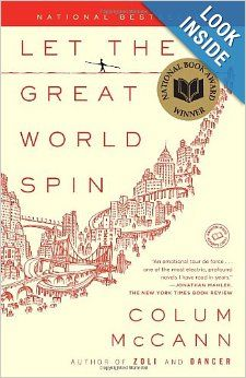 Let the Great World Spin: A Novel: Colum McCann. Awesome.