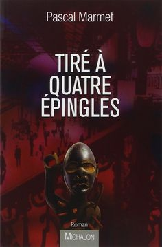 """Neferlit Nefertout: """"Tiré à quatre épingles"""" de Pascal Marmet"""