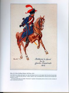 Imperial Guard: Plate 122: Horse Artillery, Private, Full Dress, 1812.