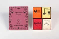 Matchbook Stories   A literary magazine in matchbox form. Each issue (a box) collects four different tiny stories (each its own matchbook) in prose or poetry form, is handmade and comes in a limited edition of 100.