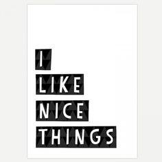 Nice Things Print