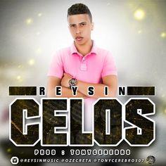 #Celos - Reysin