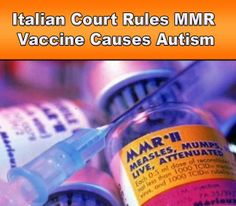 "{Repeated admissions by drug companies and governments (courts) alike that vaccines do in fact cause autism.} ""Now this question has been answered not by me, but by the courts, by the vaccine courts in Italy and in the United States of America where it appears that many children over the last thirty years have been awarded millions of dollars for the fact that they have been brain-damaged by MMR vaccine and other vaccines and that brain damage has led to autism. That is a fact."""