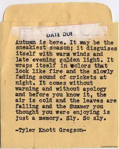 Typewriter Series #562 by Tyler Knott Gregson//