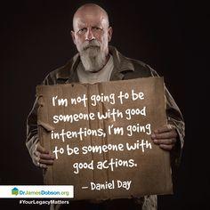 The Homeless Man  http://drjamesdobson.org/blogs/intentional-christianity/intentional-christianity/2014/10/02/the-homeless-man?sc=FPN