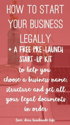 How to start your business legally from Dear Handmade Life Abundance, prosperity and positive business advice. Here is some ideas for practicing the law of attraction. Discover new business and money making ideas. Etsy Business, Craft Business, Business Advice, Business School, Business Planning, Creative Business, Business Education, Cute Business Names, Home Business Organization