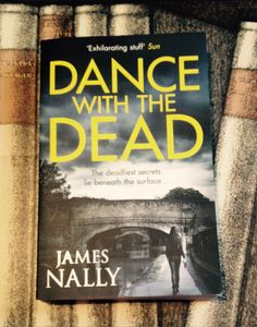 Book Review: Dance With The Dead by James Nally - Rachel Bustin