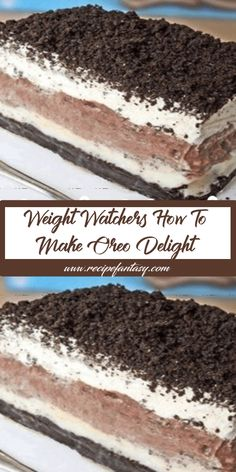 Ingredients: 1 pkg of regular Oreos 8 oz cream cheese softened 1 large pkg chocolate instant pudding 6 T melted butter 16 oz cool whip 1 c powdered sugar 2 ¾ c milk Crush cookies Ww Desserts, Weight Watchers Desserts, Healthy Desserts, Dessert Recipes, Weight Watchers Cake, Diabetic Desserts, Healthy Dishes, Birthday Desserts, Oreo Delight