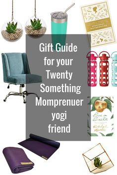 Birthday / Christmas / anytime / just because / Gift guide for your momprenuer / entrepenuer / yogi wanna-be / unstylish / twenty something year old friend. DIY / Decor / office decor / missional motherhood / tumbler / succulent / yoga mat / jade yoga / eve in exile / christian gifts / gifting /
