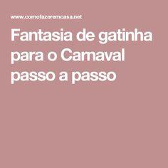 Fantasia de gatinha para o Carnaval passo a passo