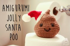 Knot Yo Grandma: Jolly Amigurumi Santa Poo FREE pattern and tutorial