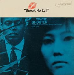 Speak No Evil by Wayne Shorter | cover design by Reid Miles