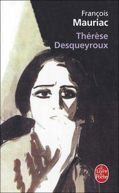*Thérèse Desqueyroux, François Mauriac. Cliquez sur l'image pour écouter l'émission.