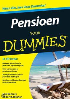 Pensioen voor dummies - Auteurs: Erik Beckers en Robert Collignon