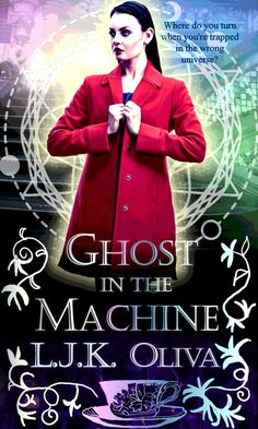 Trapped between universes, which stars point towards home? GHOST IN THE MACHINE by L.J.K. Oliva | Shades Below, Book 3 | #psychic #paranormal #urbanfantasy #timetravel #alternateuniverse #kindle #ebook