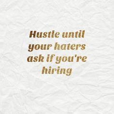 hustle quotes | quotes about hustle | quotes about working hard  #girlboss #millennialboss #hustlehard