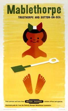 'Mablethorpe, Trusthorpe and Sutton-on-sea', vintage British Railways poster, 1960 by Tom Eckersley Ski Posters, Railway Posters, Poster Ads, Beer Poster, Vintage Advertising Posters, Vintage Travel Posters, Vintage Advertisements, Illustrations Vintage, Illustrations Posters