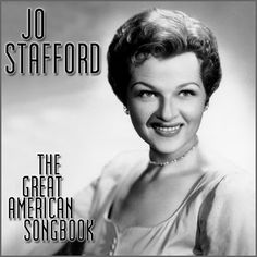 Long Ago And Far Away - Jo Stafford - YouTube