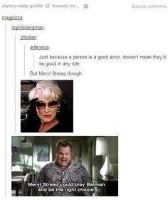Ms Streep, everyone!