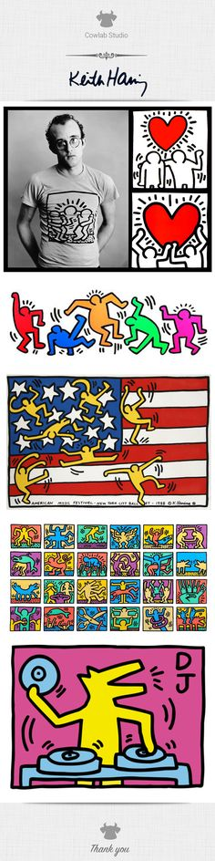 Keith Allen Haring (May 4, 1958 – February 16, 1990) was an artist and social activist whose work responded to the New York City street culture of the 1980s by expressing concepts of birth, death and war.