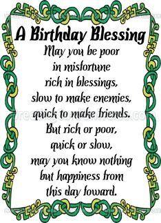 Irish Birthday Blessing - for Jennie & Katie Irish Birthday Wishes, Irish Birthday Blessing, Birthday Blessings, Irish Blessing, Happy Birthday, Man Birthday, Birthday Greetings, Birthday Message For Mom, Birthday Messages