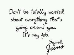 Do not worry...