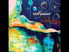 Tom Grant plays Delicioso