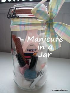 Gift in a jar ideas such as the one shown of a manicure in a jar.