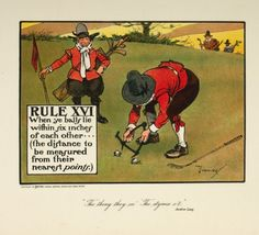 "CROMBIE, Charles. Rule XVI. When ye balls lie within six inches of each other...(the distance to be measured from their nearest points.)  An original colour lithograph for ""The Rules of Golf"", published as an advertisement by Perrier Water, c.1905. #print"