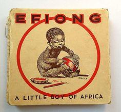Vintage Children's Book: Efiong - A Little Boy of Africa