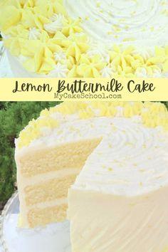 Lemon Layer Cakes, Layer Cake Recipes, Frosting Recipes, Lemon Cakes, Lemon Buttermilk Cake Recipe, Best Lemon Cake Recipe, Just Desserts, Dessert Recipes, Sans Gluten