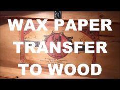 Wax Transfer to Wood - YouTube