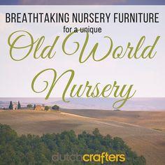 Breathtaking Nursery Furniture for a Unique Old World Nursery
