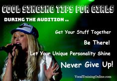 Cool #Singing tips for girls - What to do at a singing audition.  http://www.vocaltrainingonline.com/singing-tips-for-girls/