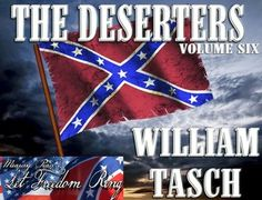 Goodreads|The Deserters-Let Freedom Ring-V6-William Tasch@taschw-Reviews,Discussion,Bookclubs,Lists https://www.goodreads.com/book/show/23675950-the-deserters  #CivilWar