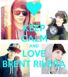 KEEP CALM AND LOVE BRENT RIVERA