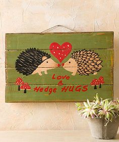 Another great find on #zulily! Hedgehog Love Wall Sign #zulilyfinds