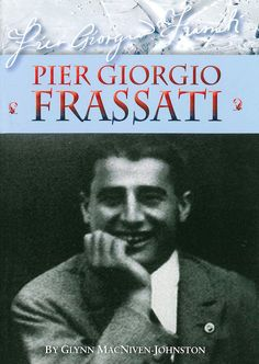 Pier Giorgio Frassati's generosity was legendary. He often gave the clothes he was wearing to poor people he met who were in need. An open anti-fascist, a keen sportsman and mountaineer, an enthusiast of the theatre and literature, and a young man with a great devotion to the Blessed Sacrament, he stands as a great example of Christianity in action. (http://store.casamaria.org/pier-giorgio-frassati-glynn-macniven-johnston/)