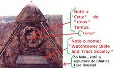 Pirâmide, cruz, coroa , ao lado do túmulo de Charles Taze Roussel, 1° Pres. da Watchtower Bible Tract and Society