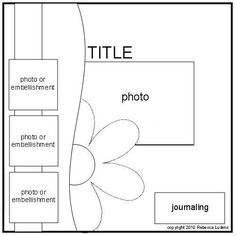 Free Scrapbook Page Sketches Using Flowers - Scrapbook Idea for Flowers on Pages