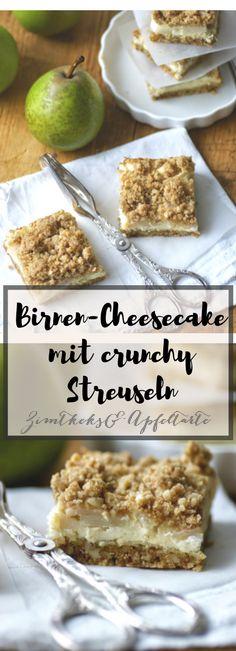 Wundervoll saftiger Birnen - Cheesecake mit knusprigen Streuseln - einfaches und schnelles Rezept - der perfekte leckere Herbstkuchen