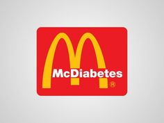 If you eat too much McDonald's, you just might end up with diabetes.