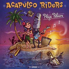 Acapulco Riders LP (Acapulco Records, 2015) Art: Rayos X